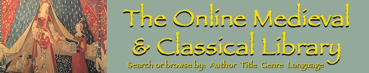 The Online Medieval and Classical Library (OMACL) is a collection of some of the most important literary works of Classical and Medieval civilization.