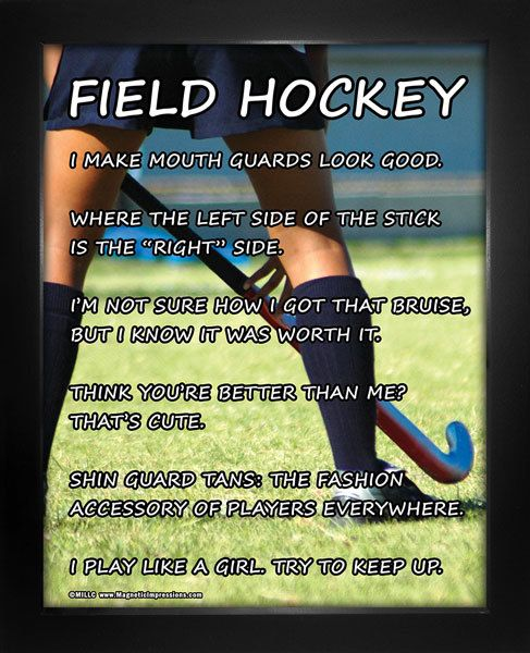 Field Hockey Player Poster Print features a girl in action and hilarious quotes…