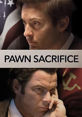 Pawn sacrifice [videorecording] / Bleecker Street presents in association with MICA Entertainment ; a Material Pictures production ; produced by Gail Katz, Toby Maguire, Eduard Zwick ; screenplay by Steven Knight ; directed by Edward Zwick.