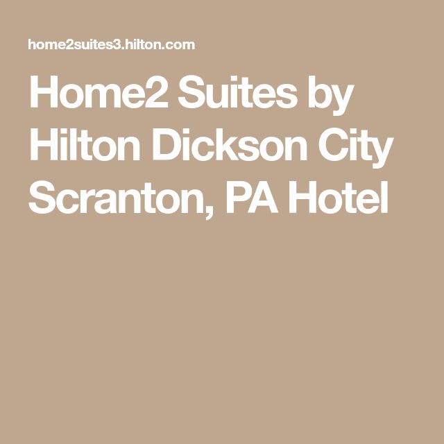 Home2 Suites by Hilton Dickson City Scranton, PA Hotel