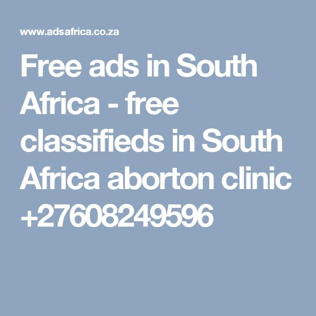 Free ads in South Africa - free classifieds in South Africa aborton clinic +27608249596