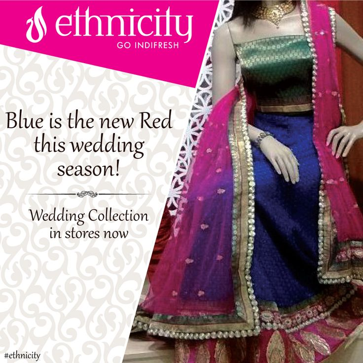 t's the Trousseau Fest at #Ethnicity. Check out the amazing Blue and Turquoise Wedding Collection which is out now! #ethnicity