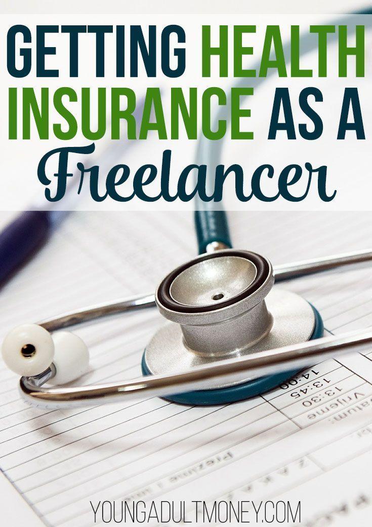 Health Insurance As A Freelancer Affordable Health Insurance
