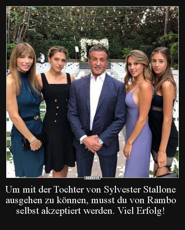 Um Mit Der Tochter Von Sylvester Stallone Ausgehen Zu