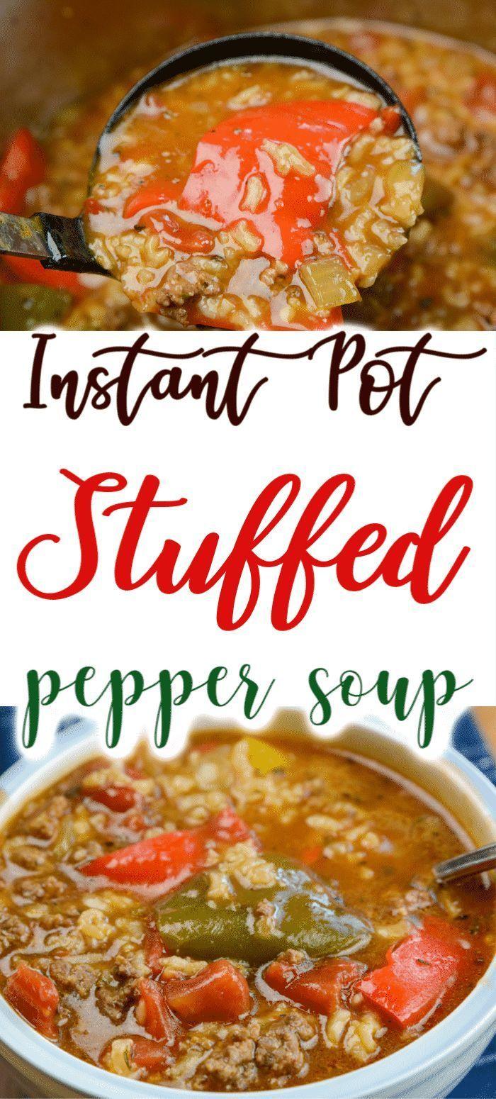 Instant Pot Stuffed Pepper Soup In 2020 Stuffed Peppers Stuffed Pepper Soup Instant Pot Recipes