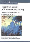 Major problems in African-American history : documents and essays