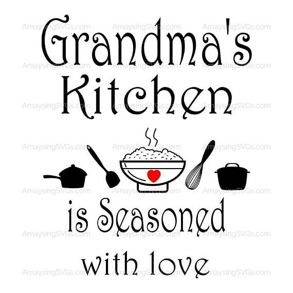 Svg Grandmas Kitchen Is Seasoned With Love Kitchen Decal Etsy Presents For Grandma Grandmas Kitchen Tea Towels