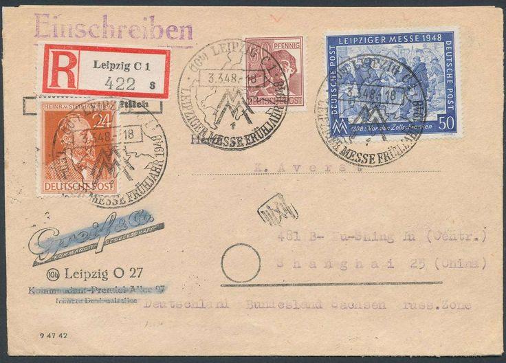 Germany, Joint Issue, Alliierte Besetzung 1948, Leipziger Messe, 50 Pfg. mit Beifrankatur auf Firmen-R-Brief von Leipzig nach Shanghai, seltene Destination (Mi.-Nr.956, 964, 967). Price Estimate (8/2016): 25 EUR.