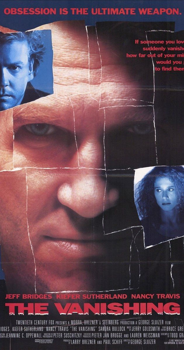 Directed by George Sluizer.  With Jeff Bridges, Kiefer Sutherland, Nancy Travis, Sandra Bullock. The boyfriend of an abducted woman never gives up the search as the abductor looks on.