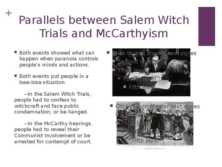 Comparison between mccarthyism and salem witch trials