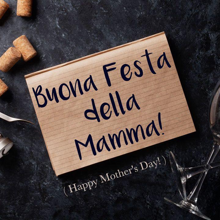 Buona Festa Della Mamma Happy Mother S Day Italian Phrases Learning Italian Italian Language Learning