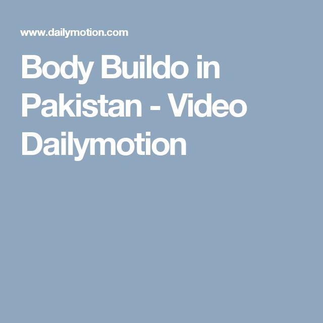 Body Buildo in Pakistan - Video Dailymotion