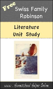 Free Literature Unit Study ideas for Swiss Family Robinson -  from Homeschool Helper Online