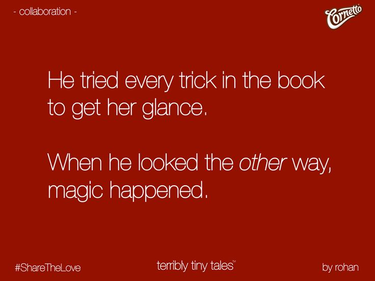 """The Terribly Tiny Tales"" Of Life!"