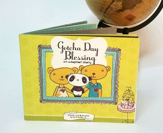 "The title of the book is ""Gotcha Day Blessing."" Gotcha Day is a commonly used term in adoption communities. It refers to the day the family received"