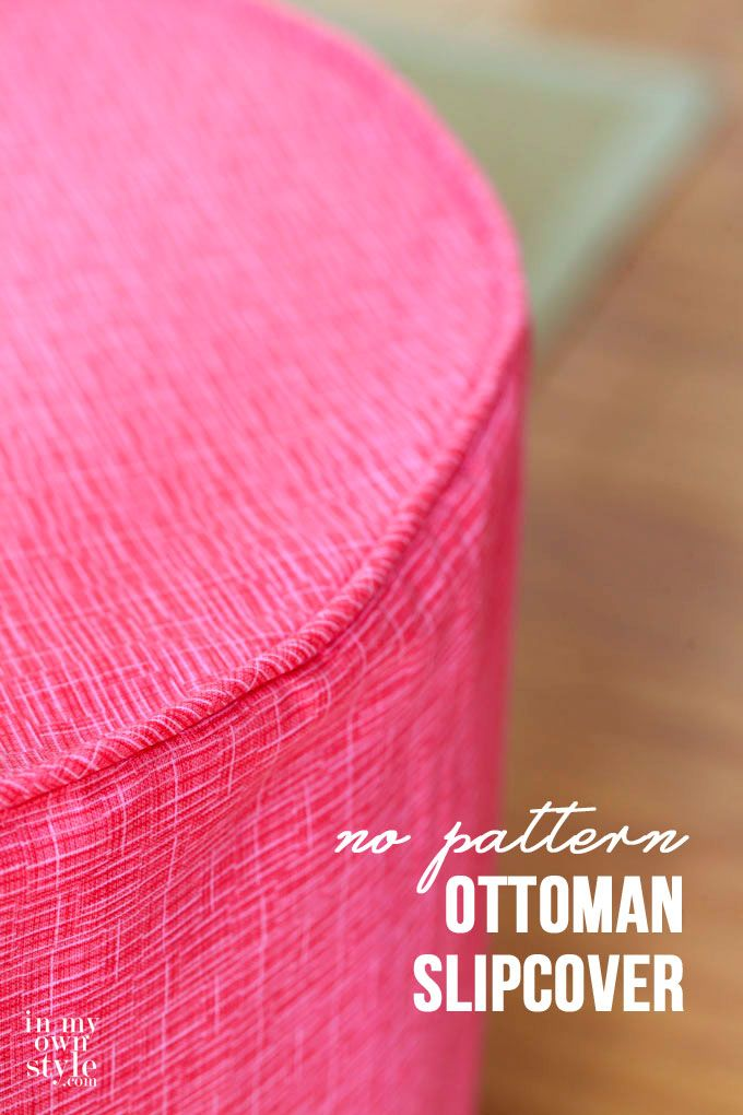 Sew Your Style: Ottoman Cover - Best 25+ Ottoman Slipcover Ideas On Pinterest Ottoman Cover, Rag