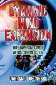 Dynamic Mind Expansion: Are You Ready to Change Your Life?