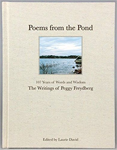 Poems from the Pond: Peggy Freydberg, Laurie David: 9780692376539: Amazon.com: Books
