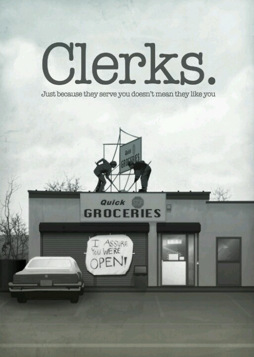 Clerks (1994) 9/10 Pros - stupid customers, mediocre life, small town, assholes, no luck, black and white, quirky, indie, dark, 37, roof hockey, cigarettes, deadwoody, girl with lasagna, no special effects, silent Bob, The Inferno