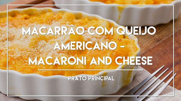 Macarrão com Queijo Americano | Macaroni and Cheese