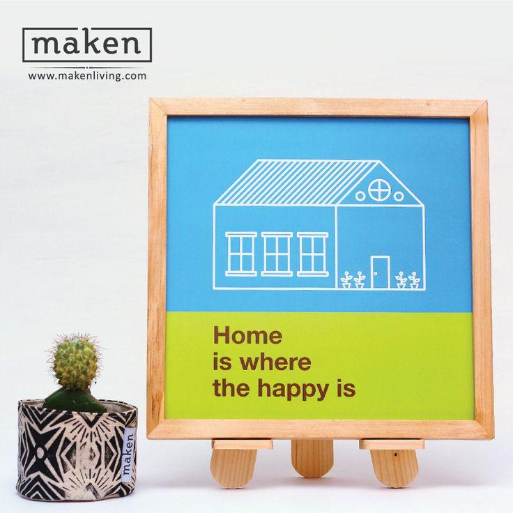 Home is Where The Happy is - AUG15-07 Rumah adalah tempat yang membahagiakan. Rumah sudah menjadi bagian dari kehidupan kita. Pasang desain ini salah satu bidang di rumahmu. Sajikan desain sederhana tapi keren ini. Buat rumahmu menjadi lebih nyaman tapi tetap simple.