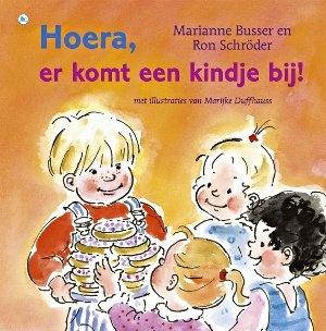 Hoera, er komt een kindje bij! - Marianne Busser & Ron Schröder