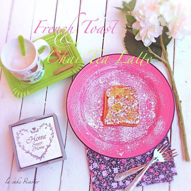 """l'angolo de """"la cake disaster"""": French Toast alla nutella e Chai Tea Latte alla ca..."""