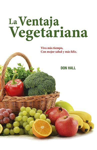 La ventaja vegetariana. |  Autor: Don Hall