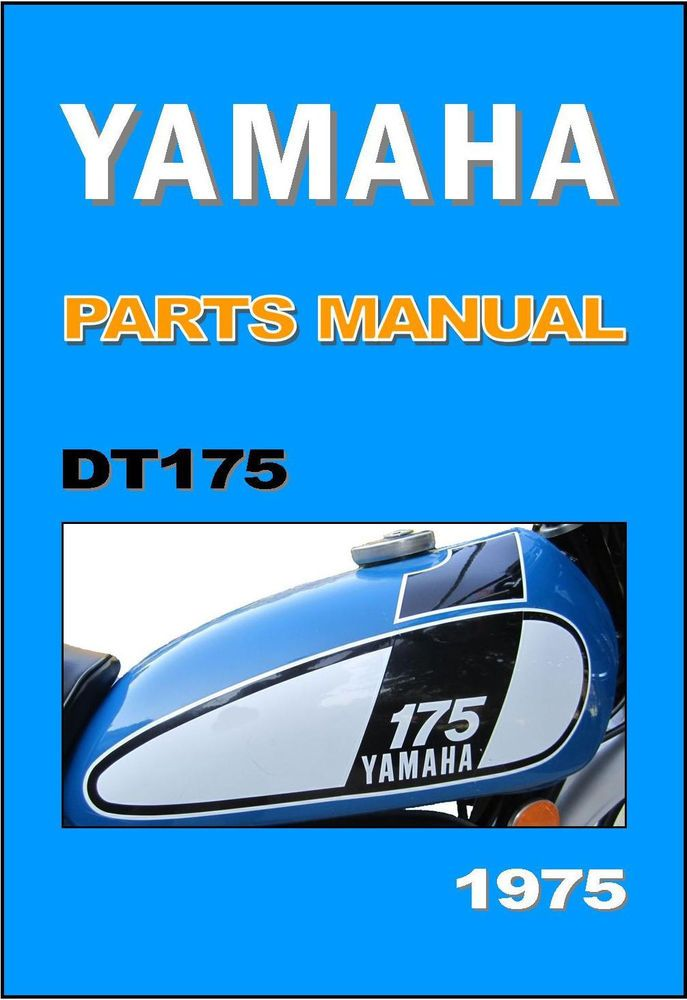 YAMAHA Parts Manual DT175 DT175B 1975 Replacement Spares Catalog Catalogue List | eBay Motors, Parts & Accessories, Manuals & Literature | eBay!
