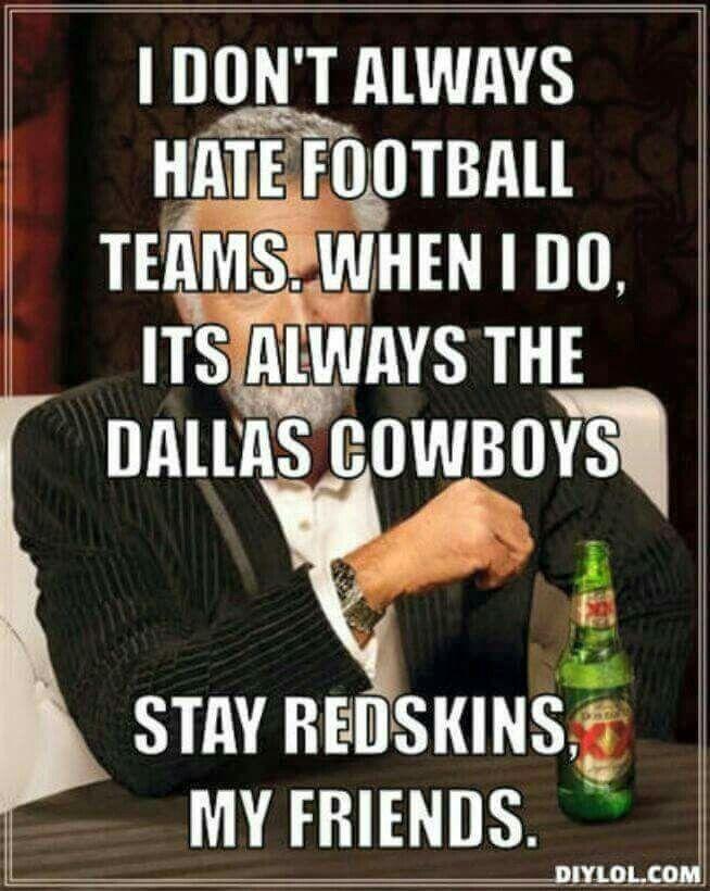 2cde2823d07509de3c75791ef53c2837 redskins fans football season 44 best dallas hater images on pinterest sports humour, cowboys,Cowboys Vs Redskins Meme