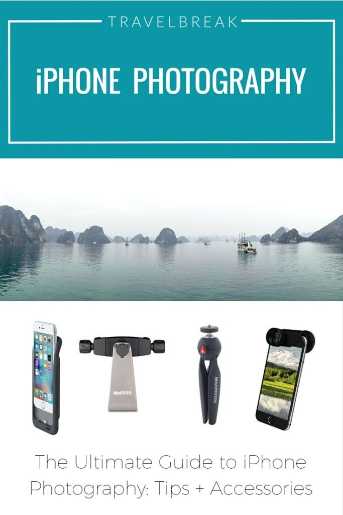 iPhone Photography Tips for iPhone 6 Camera- Travel Blog - TravelBreak.net