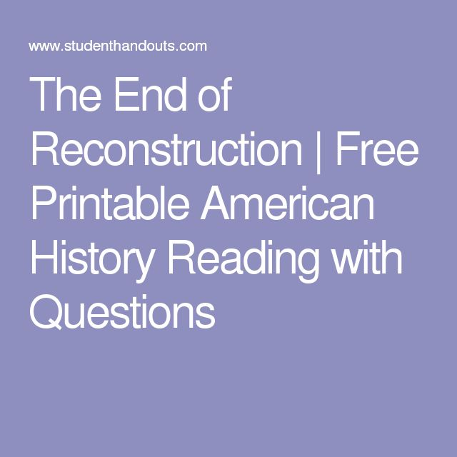 The End of Reconstruction | Free Printable American History Reading with Questions