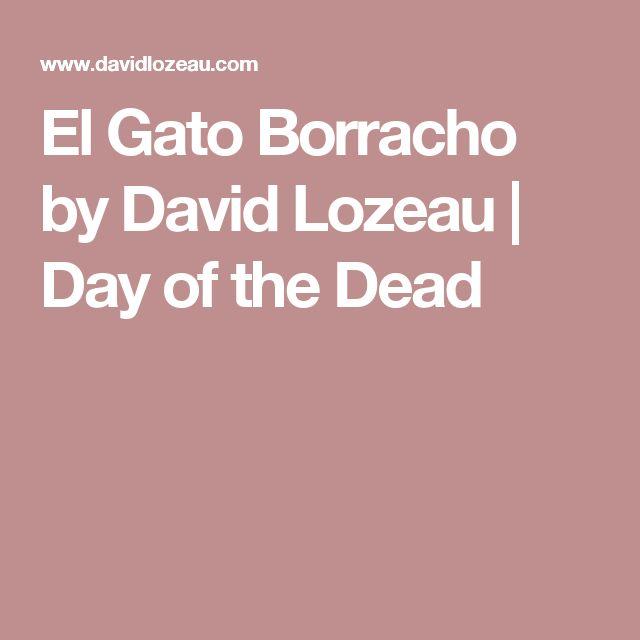 El Gato Borracho by David Lozeau | Day of the Dead