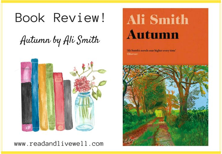 Autumn, by Ali Smith. Book Review.
