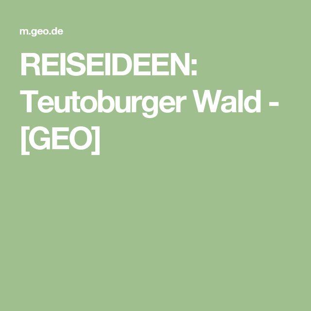 REISEIDEEN: Teutoburger Wald - [GEO]