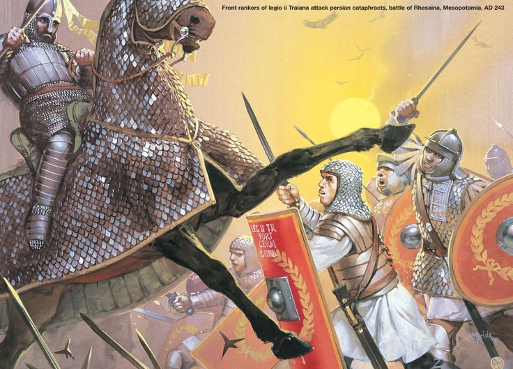 10 Things You Should Know About The Achaemenid Persian Empire: FRONT RANKERS OF LEGIO II TRAIANA ATTACK PERSIAN