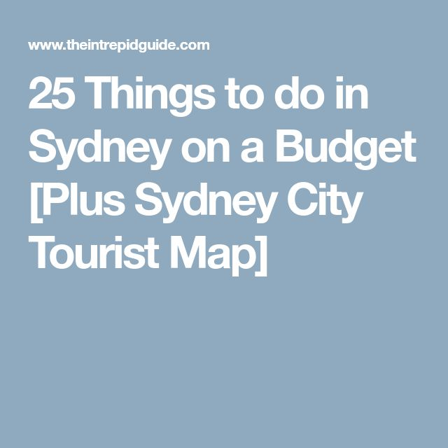 25 Things to do in Sydney on a Budget [Plus Sydney City Tourist Map]