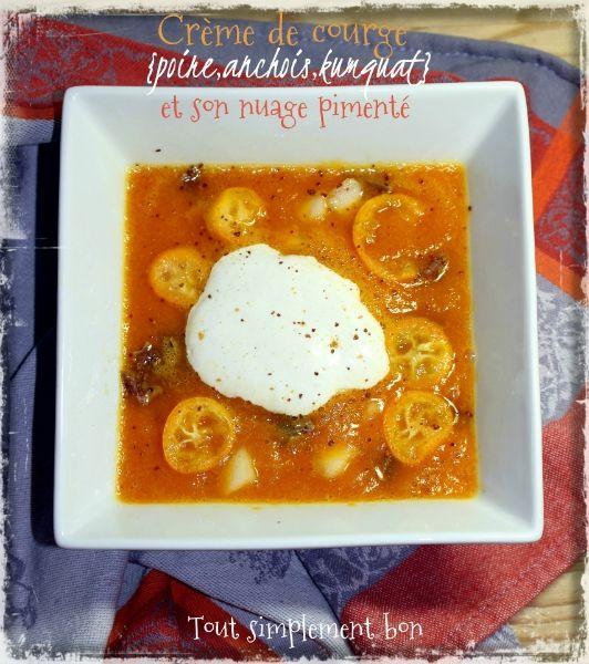 Crème de courge {poire,anchois, kumquat } et son nuage pimenté.