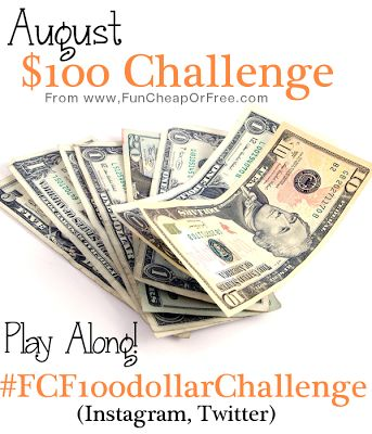 The Fun Cheap or Free Queen: Introducing...August $100 Dollar Challenge! OK PINNERS.... this is just $3.25 a day..... 1 less Starbucks....Can we do it???!!!