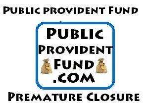 Premature Closure of PPF Account: How to Close PPF Account   Public Provident…