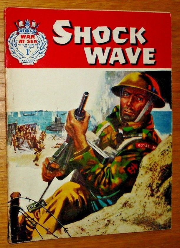 War At Sea Picture Library No. 32. Shock Wave. Published 1963