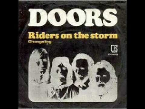 From the days of Orange Sunshine & Acapulco Gold -- The Doors - Riders on the storm