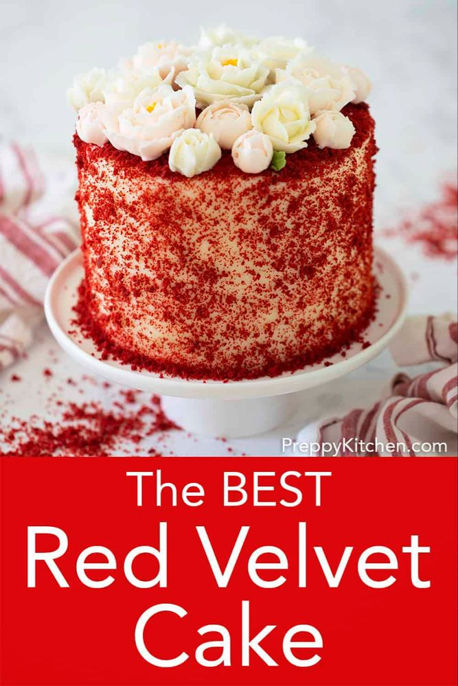 A Light Chocolate Cake With A Moist Fluffy Crumb And Decadent Cream Cheese Frosting All Topped With A Bouquet Of In 2020 Best Red Velvet Cake Cake Velvet Cake Recipes