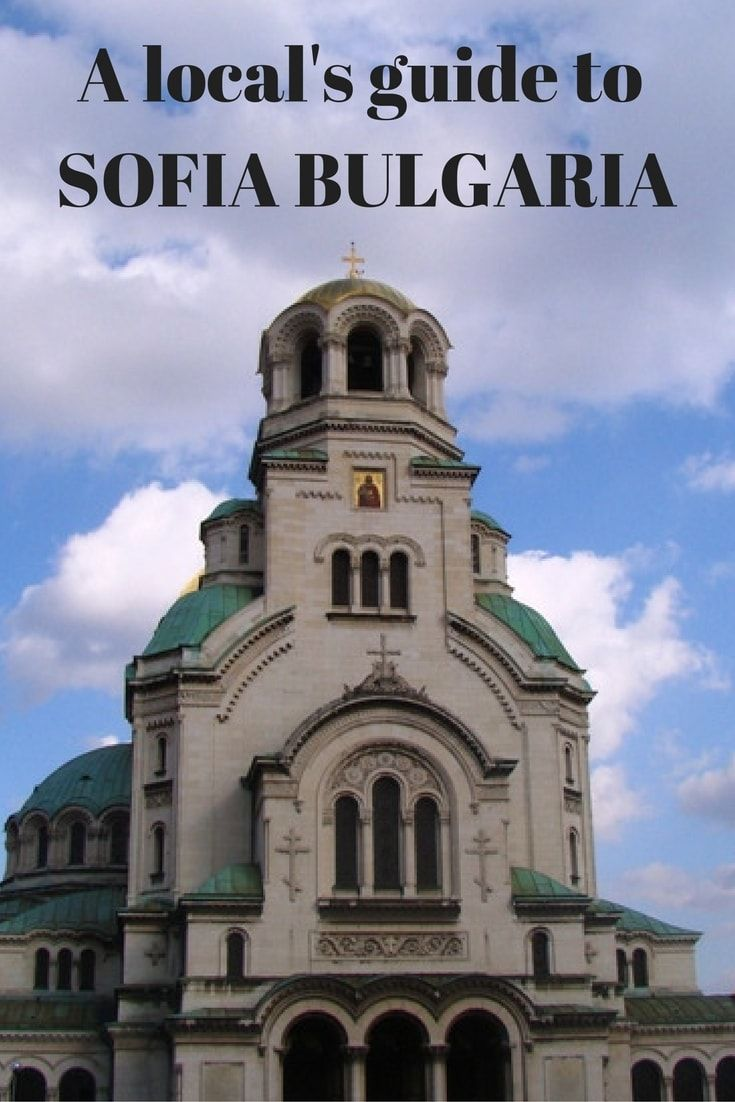A local's guide: Things to do in Sofia, Bulgaria