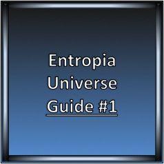 Entropia Universe Guide 1 #entropiauniverse #guide