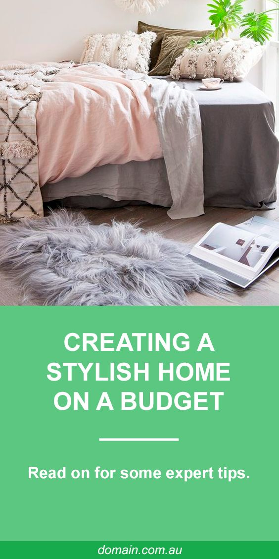 Sometimes you walk into a home and it's hard to put your finger on exactly why, but you just know it oozes style. Experts share how create your own stylish home on a budget.