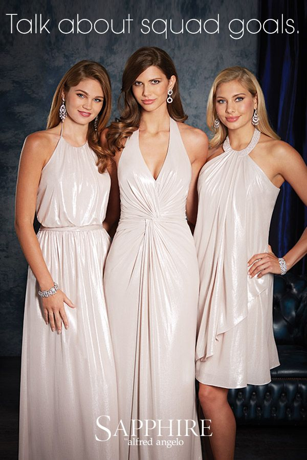 Sapphire by Alfred Angelo bridesmaids: Talk about squad goals. Browse more bridesmaid dress styles at www.alfredangelo.com.