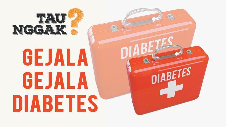 Tau Nggak? Diabetes dan gejalanya