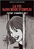 La vie sans mode d'emploi : putain d'années 80 ! | Désirée Frappier Chronique des années 1980, des espoirs et des désillusions d'une génération, à travers l'histoire d'une jeune fille qui rêvait de créer son entreprise à Paris et se heurte à la réalité de la vie et au tournant de rigueur de 1983.