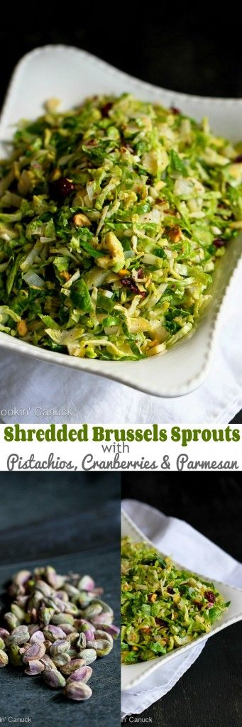 Shredded Brussels Sprouts Recipe with Pistachios, Cranberries and Parmesan...84 calories and 2 Weight Watchers PP | cookincanuck.com #Thanksgiving